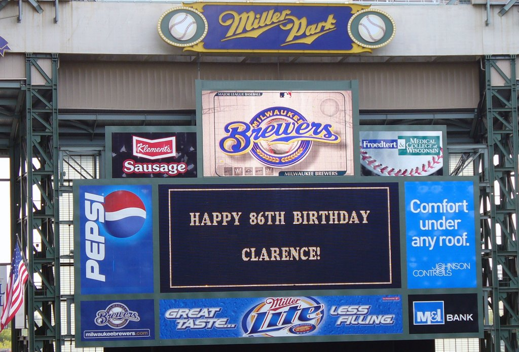 Clarence's birthday wishes displayed at the Milwaukee Brewer game